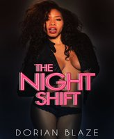 The Night Shift - Dorian Blaze
