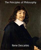The Principles of Philosophy - René Descartes