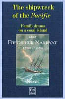 The Shipwreck of the Pacific - Frederick Marryat, Claus H. Stumpff