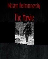 The Yowie - Mostyn Heilmannovsky