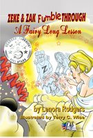 Zeke & Zak Fumble Through A Fairy Long Lesson - Lenora Rodgers