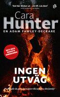 Ingen utväg - Cara Hunter