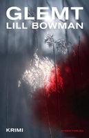 Glemt - Lill Bowman