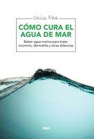 Cómo cura el agua de mar - Cecilia Nova
