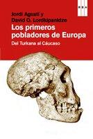 Los primeros pobladores de Europa - Jordi Agustí