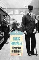 Historias de Londres - Enric González
