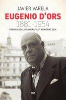 Eugenio d'Ors 1881-1954 - Javier Varela