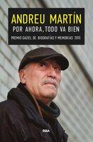 Por ahora, todo va bien - Andreu Martín