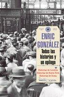 Todas las historias y un epílogo - Enric González