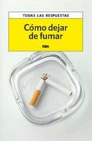 Cómo dejar de fumar - Francisco Marín