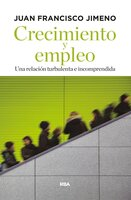 Crecimiento y empleo - Juan Francisco Jimeno