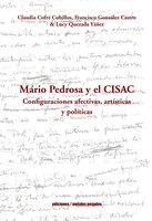 Mario Pedrosa y el CISAC - Claudia Cofré Cubillos, Francisco González Castro, Lucy Quezada Yáñez