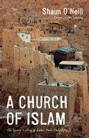 A Church of Islam - Shaun O'Neill