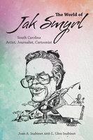 The World of Jak Smyrl - Joan A. Inabinet, L. Glen Inabinet