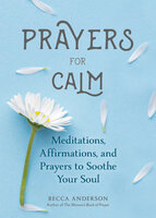 Prayers for Calm - Becca Anderson