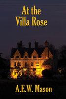 At the Villa Rose - A.E.W. Mason