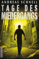 Tage des Niedergangs - Andreas Schnell