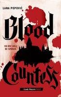 Blood Countess (Lady Slayers) - Lana Popovic