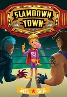 Slamdown Town (Slamdown Town Book 1) - Matthew Smith, Maxwell Nicoll
