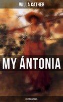 My Ántonia (Historical Novel)