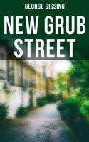 New Grub Street - George Gissing