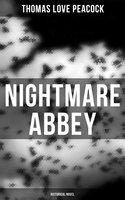 Nightmare Abbey (Historical Novel) - Thomas Love Peacock