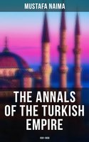 The Annals of the Turkish Empire: 1591 - 1659