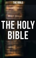The Holy Bible - The Bible