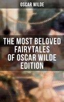 The Most Beloved Fairytales of Oscar Wilde Edition - Oscar Wilde