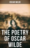 The Poetry of Oscar Wilde - Oscar Wilde