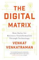 The Digital Matrix - Venkat Venkatraman
