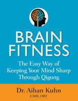 Brain Fitness - Aihan Kuhn
