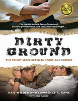 Dirty Ground - Kris Wilder, Lawrence A. Kane