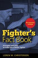 Fighter's Fact Book 1 - Loren W. Christensen