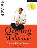 Qigong Meditation - Jwing-Ming Yang