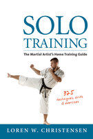 Solo Training - Loren W. Christensen