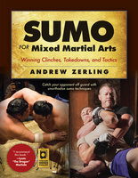 Sumo for Mixed Martial Arts - Andrew Zerling
