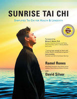 Sunrise Tai Chi - Ramel Rones, David Silver