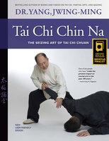 Tai Chi Chin Na - Jwing-Ming Yang