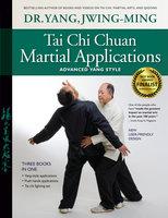 Tai Chi Chuan Martial Applications - Jwing-Ming Yang