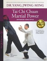 Tai Chi Chuan Martial Power - Jwing-Ming Yang