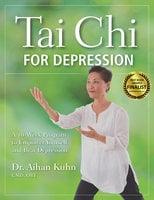 Tai Chi for Depression - Aihan Kuhn