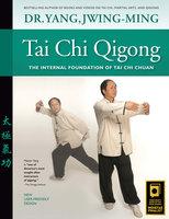 Tai Chi Qigong - Jwing-Ming Yang