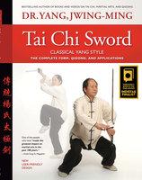 Tai Chi Sword Classical Yang Style - Jwing-Ming Yang