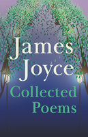Collected Poems - James Joyce