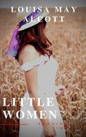 Little Women - Louisa May Alcott, Reading Time
