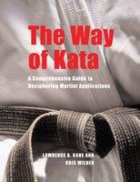The Way of Kata - Kris Wilder, Lawrence A. Kane