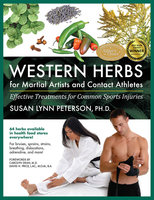 Western Herbs for Martial Artists and Contact Athletes - Susan Lynn Peterson