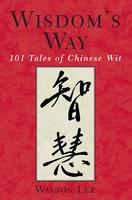 Wisdom's Way - Walton C. Lee