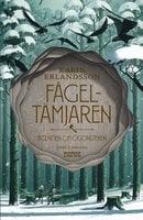 Fågeltämjaren - Karin Erlandsson